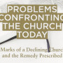 Problems Confronting the Church Today