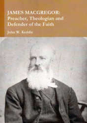 New Book on the life of Rev James MacGregor