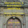 Preserving a Reformed Heritage