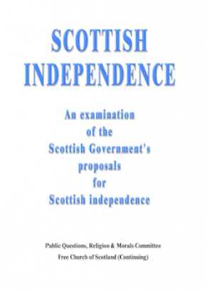 Scottish Independence: An examination of the Scottish Government's proposals for Scottish independence